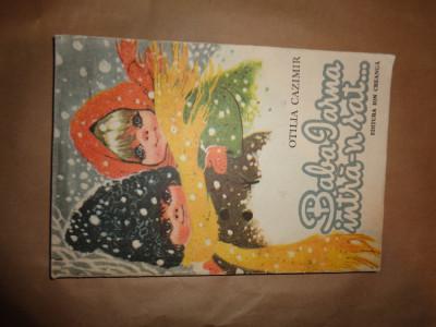 Baba iarna intra-n sat si alte poezii - Otilia Cazimir /ilustratii Coca Cretoiu foto