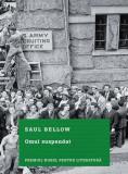 Omul suspendat | Saul Bellow, Litera