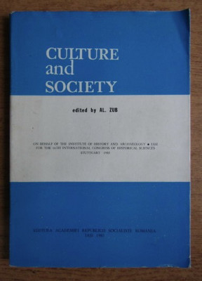 Culture and society: structures, interferences, analogies ...  / ed. by Al. Zub foto