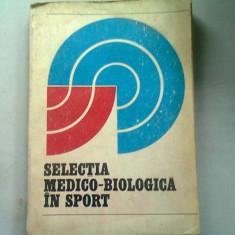 SELECTIA MEDICO BIOLOGICA IN SPORT - I. DRAGAN