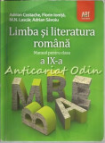 Limba Si Literatura Romana. Manual Pentru Clasa A IX-A - Adrian Costache