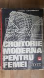 Croitorie moderna pentru femei- Natalia Tautu-Stanescu
