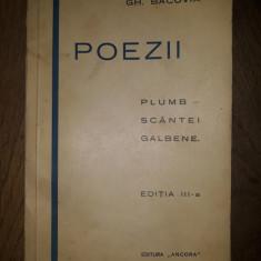 GH.BACOVIA- POEZII, Plumb,Scantei,Galbene, editia a III-a