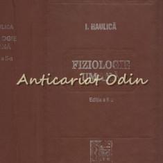 Fiziologie Umana - Ion Haulica - Editia a II-a