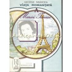 Viata Romantata A Mariei Tanase - George Sbarcea