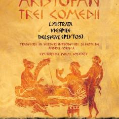Trei comedii   Aristofan, Humanitas