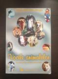 VOCILE ANIMALELOR - Dawn Baumann Brunke