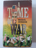 A TIME OF WAR - MICHAEL PETERSON