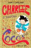 Charlie se transforma in cocos - Sam Copeland