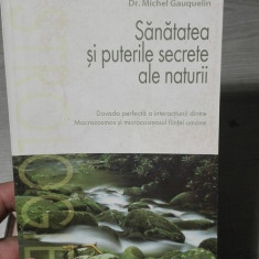 Sanatatea si puterile secrete ale naturii – Dr. Michel Gauquelin