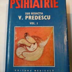 PSIHIATRIE - V. Predescu - VOL. I