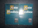 ANTON BACALBASA - SCRIERI ALESE 2 volume