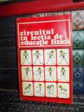 VICTOR TIBACU - CIRCUITUL IN LECTIA DE EDUCATIE FIZICA , ED. STADION , 1973
