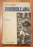 Zdroboleanca de Eugen Ispir, 1939 Roman strajeresc