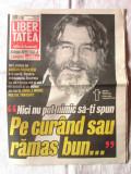 """Ziar """"LIBERTATEA - Editie speciala"""" (Adrian Paunescu) din 6 noiembrie 2010"""