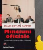 Minciuni oficiale 10 conspiratii care au schimbat istoria lumii  David Heylen