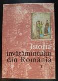 Ștefan Pascu (coord.) - Istoria învățământului din România (vol. 1)