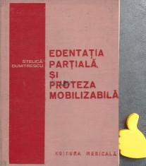 Edentatia partiala si proteza mobilizabila Stelica Dumitrescu foto