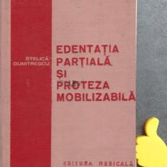 Edentatia partiala si proteza mobilizabila Stelica Dumitrescu