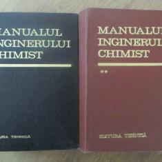 MANUALUL INGINERULUI CHIMIST VOL.1-2 - COLECTIV