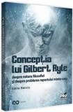 Concepția lui Gilbert Ryle despre natura filosofiei și despre problema raportului minte-corp