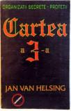 CARTEA A 3-A A TREIA PLANETA , AL TREILEA RAZBOI , AL TREILEA MILENIU de JAN VAN HELSING , FRANZ VON STEIN