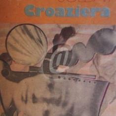 Croaziera (Ed. Univers)
