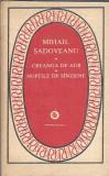 Creanga de aur / Noptile de sanziene - Mihail Sadoveanu