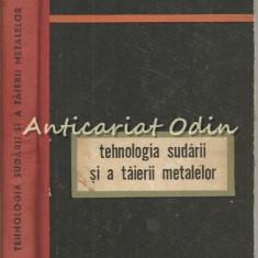 Tehnologia Sudarii Si A Taierii Metalelor - C. Million - Tiraj: 2320 Exemplare