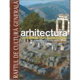 Arhitectura. Evolutie, stiluri, personalitati. Secolul XX - Vol 12