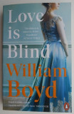 Love is Blind – William Boyd