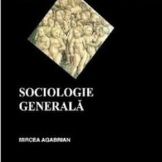 Sociologie generala/Mircea Agabrian