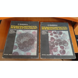 DIAGNOSTICUL HEMATOLOGIC - Radu Tanasescu - 2 vol -  1974