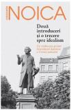 Doua introduceri si o trecere spre idealism - Constantin Noica