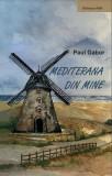 Mediterana din Mine | Paul Gabor