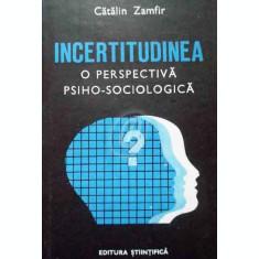 Incertitudinea. O perspectiva psiho-sociologica