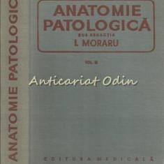 Anatomie Patologica III - I. Moraru, P. G. Nicolescu