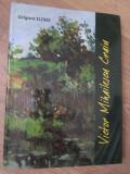 VICTOR MIHAILESCU CRAIU. ALBUM DE ARTA FORMAT MARE (CU DEDICATIE CATRE DAN HATMANU)-GRIGORE ILISEI