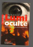 C9707 LUMI OCULTE - JUAN JOSE REVENGA. O CALATORIE PRINTRE VRAJI SANTERIA VOODOO