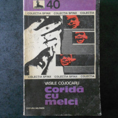 VASILE COJOCARU - CORIDA CU MELCI (Colectia Sfinx)