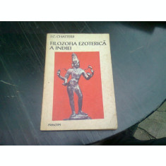FILOZOFIA EZOTERICA A INDIEI- C.J. CHATTERJI