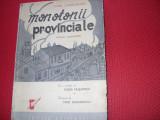 MONOTONII PROVINCIALE  -  IONEL LAZARONEANU  ( rara,ilustratii Fred Ghenadescu)*