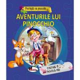 Povesti cu puzzle. Aventurile lui Pinocchio