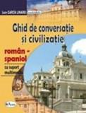 Cumpara ieftin Ghid de conversatie si civilizatie roman-spaniol. Cu suport multimedia/Juan Garcia Linares, Aramis