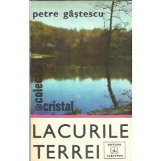 Lacurile Terrei - Petre Gastescu