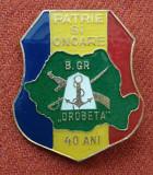 Insigna Patrie si Onoare Batalionul de Graniceri DROBETA  Medalie Superba & Rara