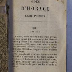 ODES D ' HORACE - LIVRE PREMIER - QUATRIEME , EDITIE DE SFARSIT DE SECOL XIX , LIPSA PAGINA DE TITLU *