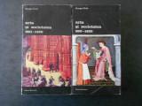 GEORGES DUBY - ARTA SI SOCIETATEA 980-1420 * 2 volume, Nemira