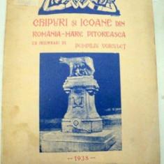 CHIPURI SI ICOANE DIN ROMANIA MARE PITOREASCA CONSEMNARI DE POPMPILIU VOICULET 1938