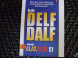 Teste Delf Dalf Nivelurile A1, A2, B1, B2, C1 - Liliana Rusu ,550437